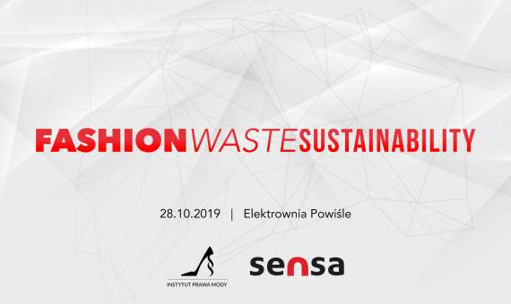 Fashion / WASTE / Sustainability – porozmawiajmy o odpadach.